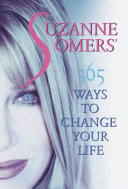 Suzanne Somers 365 Ways To Change Your Life