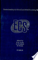 Electrochemistry In Mineral And Metal Processing Vi book
