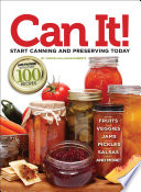 Can it  Start Canning and Preserving at Home Today