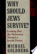 Why Should Jews Survive? People Have Felt One Overriding Concern