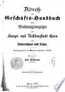 Adress- und Geschäfts-Handbuch sowie Wohnungs-anzeiger der Haupt- und Residenzstadt Gera mit Untermhaus und Cuba