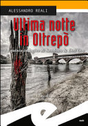 Ultima notte in Oltrepò