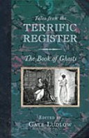 Tales from the Terrific Register: The Book of Ghosts The Terrific Register Every Week And He Later
