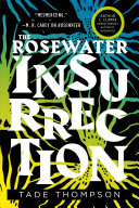 The Rosewater Insurrection Trilogy Set In Nigeria By