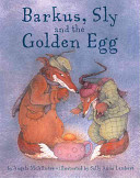Barkus  Sly and the Golden Egg