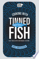 Cooking With Tinned Fish : tips, bart van olphen (of jamie...