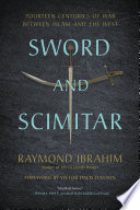 Sword And Scimitar : the west, shedding a revealing light on current...