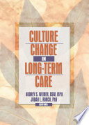 Culture Change in Long Term Care