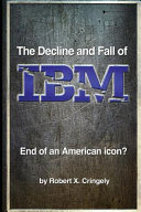 The Decline and Fall of IBM Book Cover
