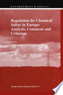 Regulation for Chemical Safety in Europe  Analysis  Comment and Criticism