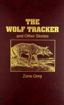 The Wolf Tracker and Other Stories