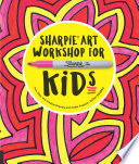 Sharpie Art Workshop for Kids