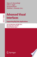 Advanced Visual Interfaces Supporting Big Data Applications