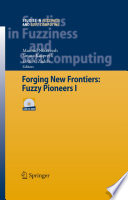 Forging New Frontiers Fuzzy Pioneers I