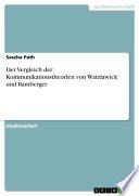 Der Vergleich der Kommunikationstheorien von Watzlawick und Bamberger