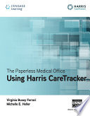 The Paperless Medical Office  Using Harris Care Tracker