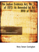 The Indian Evidence Act  No  1 of 1872