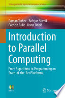 Introduction To Parallel Computing : fueled rapid growth in parallel...