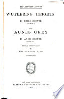 Wuthering heights  by Emily Bront       and Agnes Grey  by Anne Bront