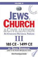 Jews  Church   Civilization  Volume III
