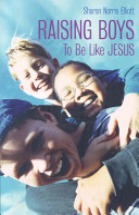 Raising Boys to be Like Jesus