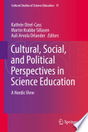 Cultural  Social  and Political Perspectives in Science Education