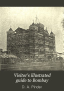 Visitor s Illustrated Guide to Bombay