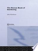 The Roman Book of Gardening