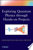 Exploring Quantum Physics Through Hands On Projects