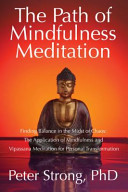 The Path of Mindfulness Meditation