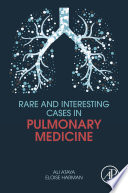 Rare and Interesting Cases in Pulmonary Medicine