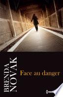 Face au danger