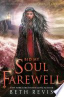 Bid My Soul Farewell Book PDF