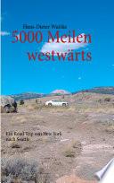 5000 Meilen westw  rts