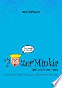 PotterMinkia   Istruzioni per l uso