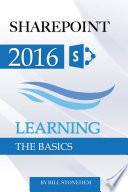 Sharepoint 2016  Learning the Basics