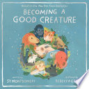 Book Becoming a Good Creature