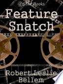 Feature Snatch