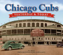 Chicago Cubs  Yesterday   Today