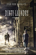 Dirty Laundry   a True Story
