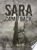 Sara Came Back