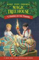 Mummies In The Morning : they get when the magic tree house whisks...