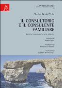Il consultorio e il consulente familiare  Identit    formazione  tecniche operative
