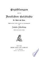 Erzahlungen aus der deutschen geschichte fur schule und haus
