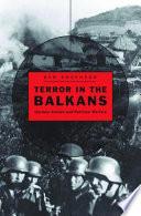 Terror In The Balkans
