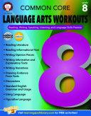 Common Core Language Arts Workouts, Grade 8
