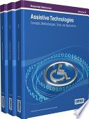 Assistive Technologies  Concepts  Methodologies  Tools  and Applications