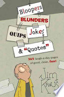Bloopers  Blunders  Jokes  Quips   Quotes