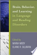 Brain  Behavior  and Learning in Language and Reading Disorders