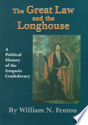 The Great Law and the Longhouse